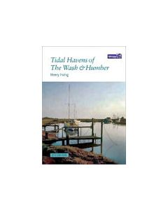 Tidal Havens of the Wash and Humber - 6th Edition