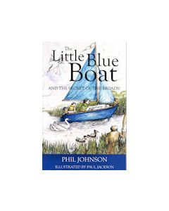 The Little Blue Boat.... and the Secret of the Broads