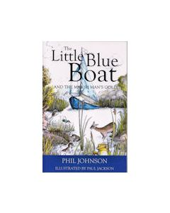 The Little Blue Boat... and the Marsh Man's Gold